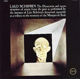 <i>The Dissection and Reconstruction of Music from the Past as Performed by the Inmates of Lalo Schifrins Demented Ensemble as a Tribute to the Memory of the Marquis De Sade</i> 1966 studio album by Lalo Schifrin