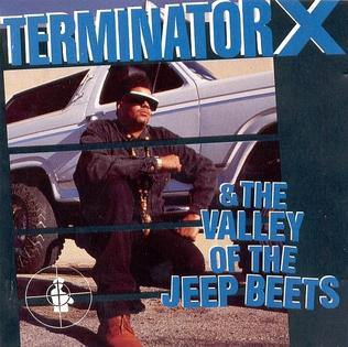 Terminator X Amp The Valley Of The Jeep Beets Wikipedia