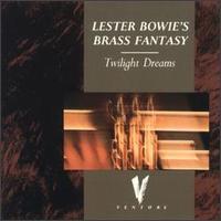<i>Twilight Dreams</i> album by Lester Bowie