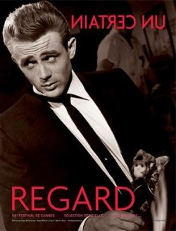 2005 Un Certain Regard poster featuring James Dean's portrait by Floyd McCarty from Rebel Without a Cause.[11]