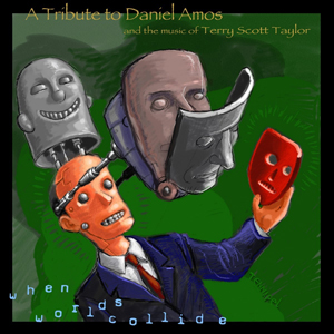 <i>When Worlds Collide: A Tribute to Daniel Amos</i> 2000 recording by Various artists