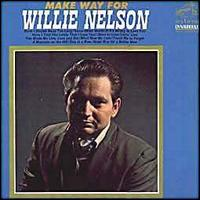 <i>Make Way for Willie Nelson</i> 1967 studio album by Willie Nelson