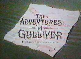 <i>The Adventures of Gulliver</i> television series