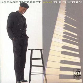 <i>Aiee! The Phantom</i> album by Horace Tapscott