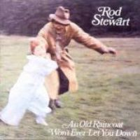 <i>An Old Raincoat Wont Ever Let You Down</i> album by Rod Stewart
