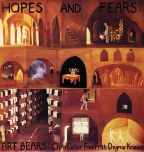 <i>Hopes and Fears</i> (Art Bears album) 1978 studio album by Art Bears