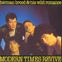 <i>Modern Times Revive</i> 1981 studio album by Herman Brood & His Wild Romance