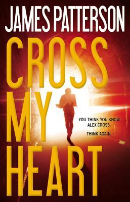 Image result for cross my heart james patterson