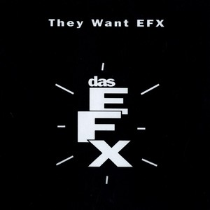 They Want EFX