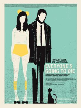 Everyone's Going to Die - Wikipedia