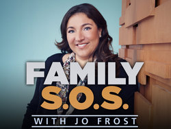 <i>Family S.O.S. with Jo Frost</i> American reality television series