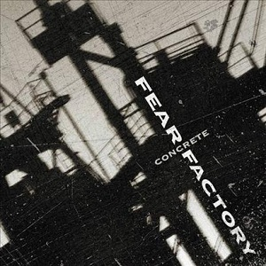 <i>Concrete</i> (Fear Factory album) 2002 studio album by Fear Factory