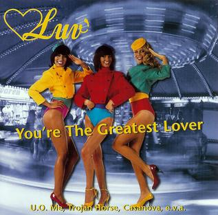 <i>Youre the Greatest Lover</i> (album) 1998 greatest hits album by Luv