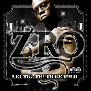 Let The Truth Be Told Z Ro Album Wikipedia