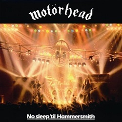 <i>No Sleep til Hammersmith</i> live album by Motörhead