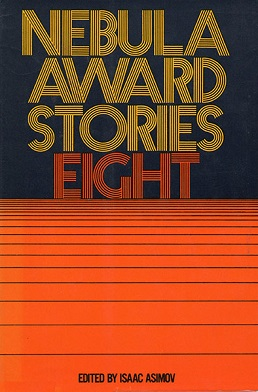 <i>Nebula Award Stories Eight</i>