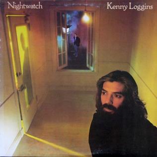 <i>Nightwatch</i> (album) 1978 studio album by Kenny Loggins