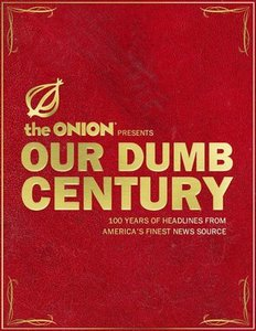 Our Dumb Century (book cover).jpg