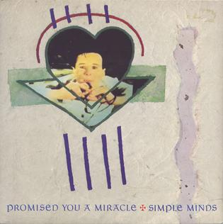 Promised You a Miracle 1982 single by Simple Minds