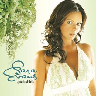 <i>Greatest Hits</i> (Sara Evans album) 2007 greatest hits album by Sara Evans