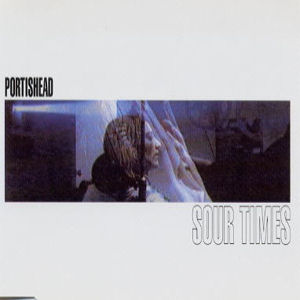 Sour Times 1994 single by Portishead