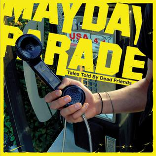 <i>Tales Told by Dead Friends</i> 2006 EP by Mayday Parade