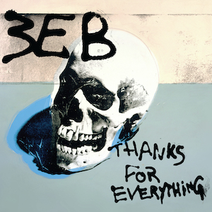 <i>Thanks for Everything</i> (EP) 2018 EP by Third Eye Blind