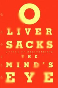 <i>The Minds Eye</i> (book) book by Oliver Sacks