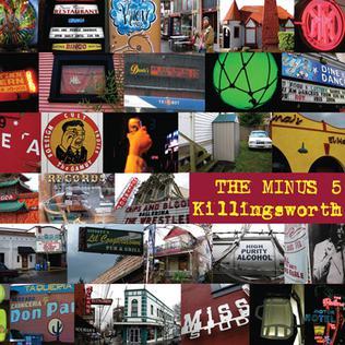 <i>Killingsworth</i> (album) 2009 studio album by The Minus 5