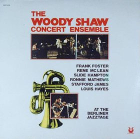 <i>The Woody Shaw Concert Ensemble at the Berliner Jazztage</i> 1977 live album by Woody Shaw