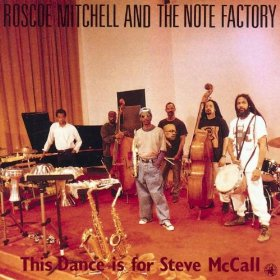 <i>This Dance Is for Steve McCall</i> 1993 studio album by Roscoe Mitchell