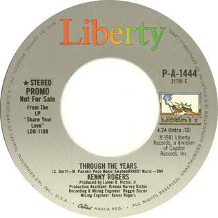 Through the Years (Kenny Rogers song) 1981 single by Kenny Rogers