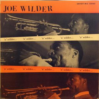 <i>Wilder n Wilder</i> 1956 studio album by Joe Wilder
