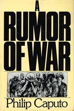 essay on a rumor of war Below is an essay on rumor of war from anti essays, your source for research papers, essays, and term paper examples a rumor of war in the autobiography a rumor of war, philip caputo shares his experiences of the vietnam war with the world.
