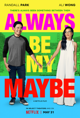 Always Be My Maybe poster.png