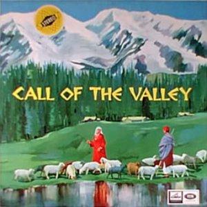 <i>Call of the Valley</i> 1967 studio album by Hariprasad Chaurasia, Brij Bhushan Kabra, and Shivkumar Sharma