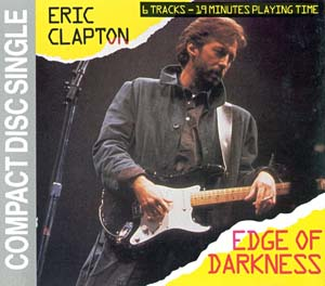 <i>Edge of Darkness</i> (soundtrack) 1985 soundtrack album by Eric Clapton