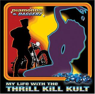 <i>Diamonds & Daggerz</i> 2004 remix album by My Life with the Thrill Kill Kult