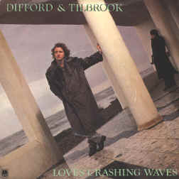 Loves Crashing Waves 1984 single by Difford & Tilbrook