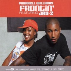 Frontin 2003 single by Pharrell Williams and Jay-Z