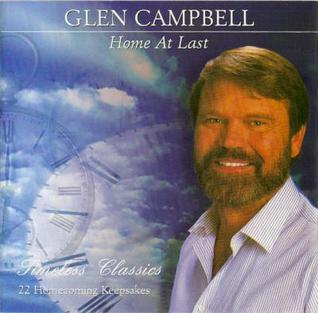 <i>Home at Last</i> (Glen Campbell album) 1997 compilation album by Glen Campbell