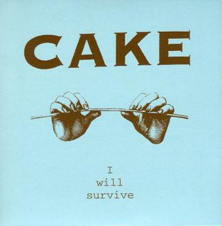 I Will Survive - Cake