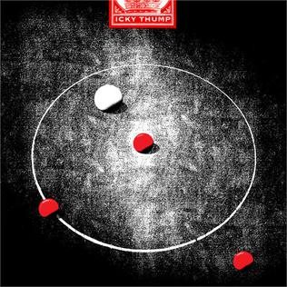 Icky Thump (song) 2007 single by The White Stripes