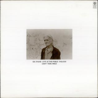<i>Live at the Public Theater (New York 1980)</i> 1980 live album by Gil Evans