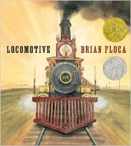 <i>Locomotive</i> (book) verse nonfiction picture book by Brian Floca