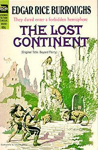 the lost continent as an epic (the) lost continent is a 1951 b-movie produced by robert lippert, starring cesar romero and hugh beaumont starting out as a fairly straight-forward, cold war era military film, it quickly switches into a &quotlost in the jungle&quot romp, then segues into an interminable &quotrock climbing&quot sequence.