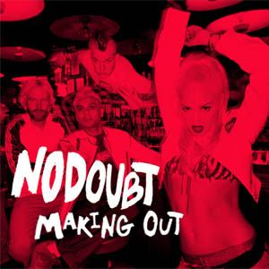 Making Out (song) 2001 promotional single by No Doubt