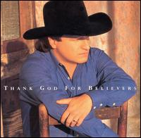 <i>Thank God for Believers</i> 1997 studio album by Mark Chesnutt