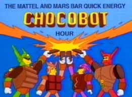 "The show that replaces ""Kidz News"", a parody of corporate tie-in Saturday morning cartoons MattelMarsBarChocobotHour.jpg"