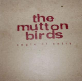 <i>Angle of Entry</i> 1997 live album by The Mutton Birds